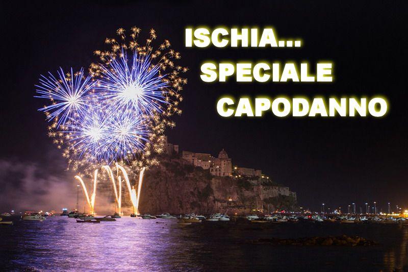 ISCHIA... SPECIALE CAPODANNO 2019